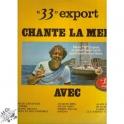 33 Export Chante La Mer