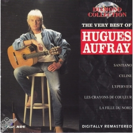 Collection Diamond - The very Best of Hugues Aufray